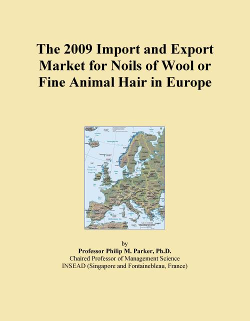 The 2009 Import and Export Market for Noils of Wool or Fine Animal Hair in Europe - Product Image