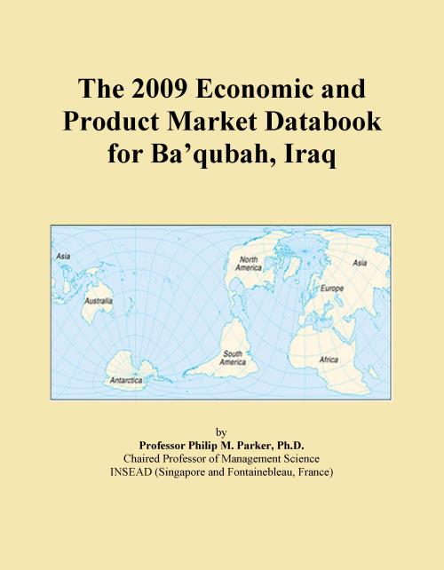 The 2009 Economic and Product Market Databook for Ba'qubah, Iraq - Product Image