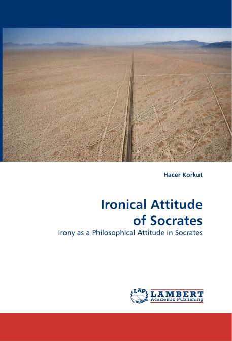 Ironical Attitude of Socrates. Edition No. 1 - Product Image