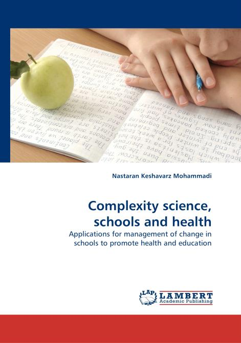Complexity science, schools and health. Edition No. 1 - Product Image