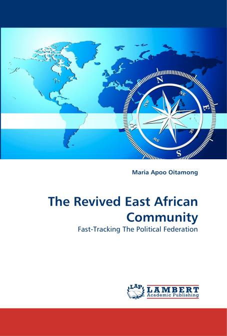 The Revived East African Community. Edition No. 1 - Product Image