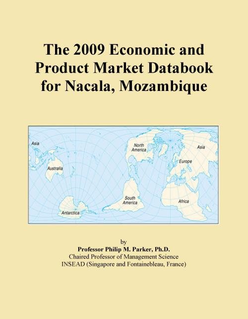 The 2009 Economic and Product Market Databook for Nacala, Mozambique - Product Image