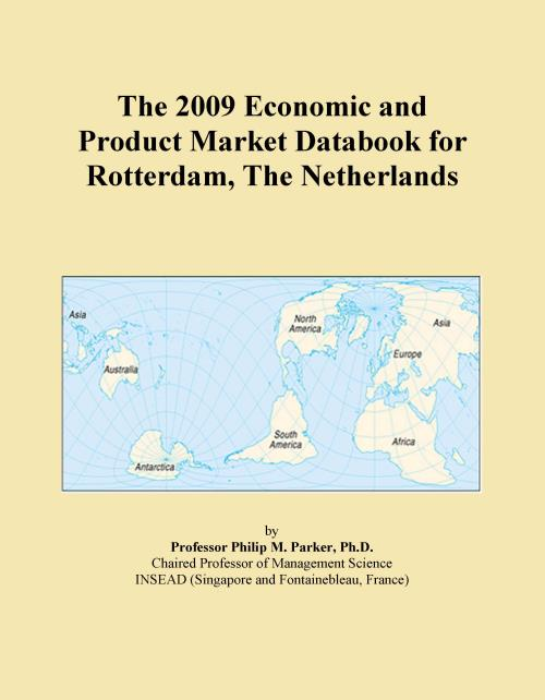 The 2009 Economic and Product Market Databook for Rotterdam, The Netherlands - Product Image
