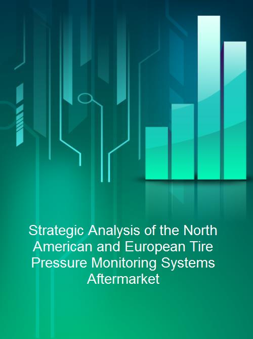 Strategic Analysis of the North American and European Tire Pressure Monitoring Systems Aftermarket - Product Image