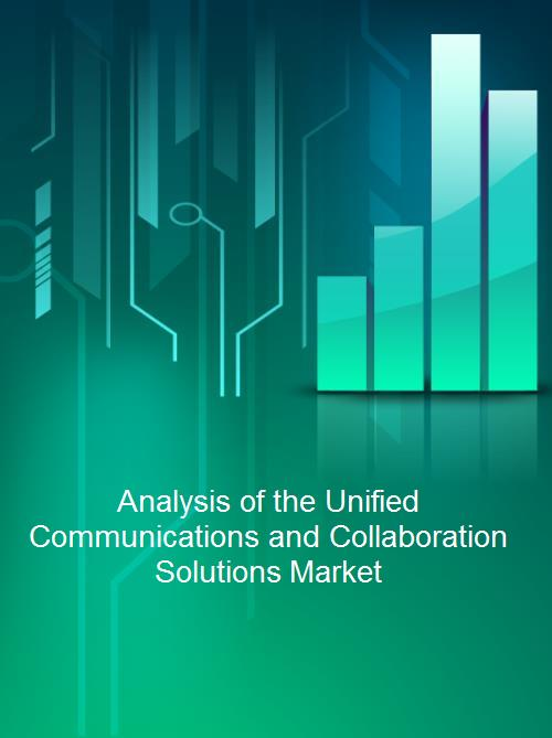 Analysis of the Unified Communications and Collaboration Solutions Market - Product Image
