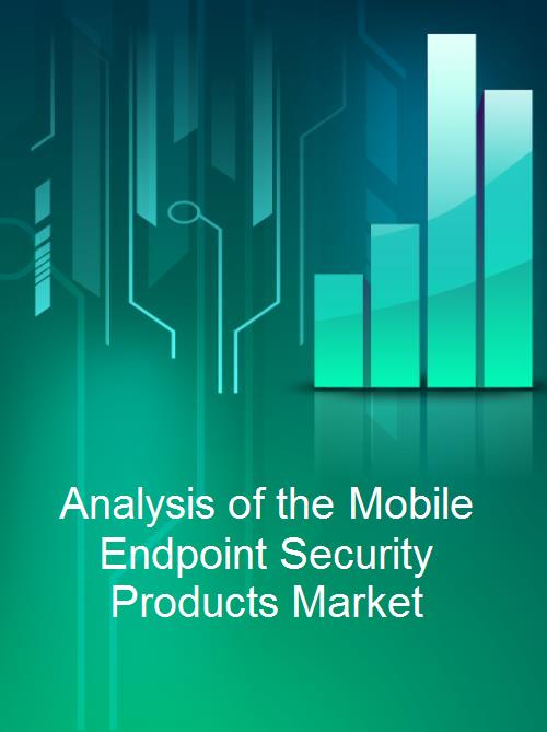 Analysis of the Mobile Endpoint Security Products Market - Product Image