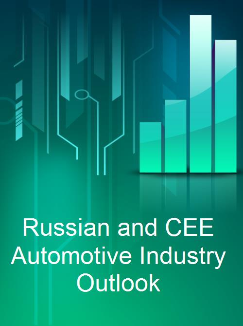 Russian and CEE Automotive Industry Outlook - Product Image