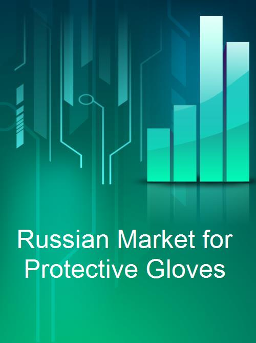 Russian Market for Protective Gloves - Product Image