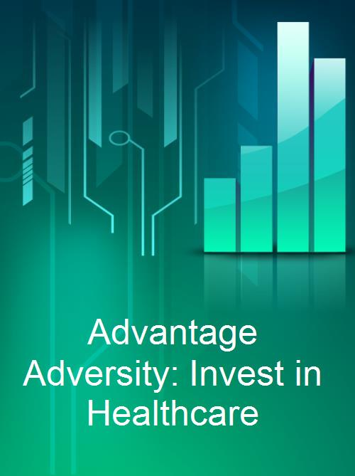 Advantage Adversity: Invest in Healthcare - Product Image