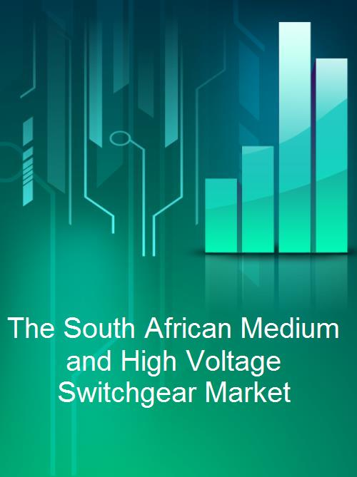 The South African Medium and High Voltage Switchgear Market - Product Image