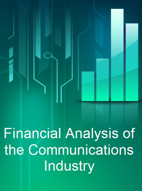 Financial Analysis of the Communications Industry - Product Image