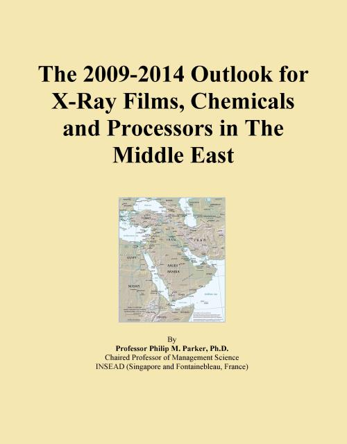 The 2009-2014 Outlook for X-Ray Films, Chemicals and Processors in The Middle East - Product Image