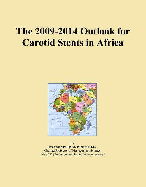 The 2009-2014 Outlook for Carotid Stents in Africa - Product Image
