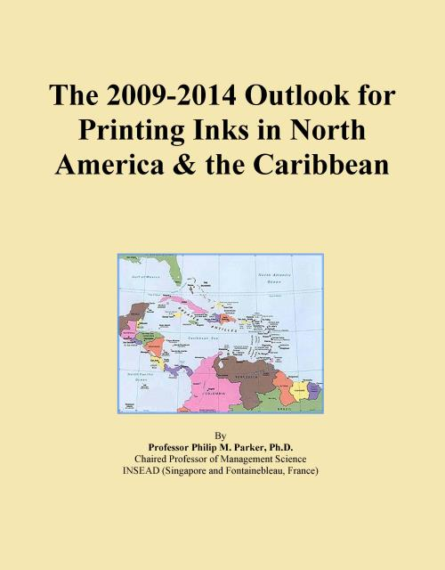 The 2009-2014 Outlook for Printing Inks in North America & the Caribbean - Product Image