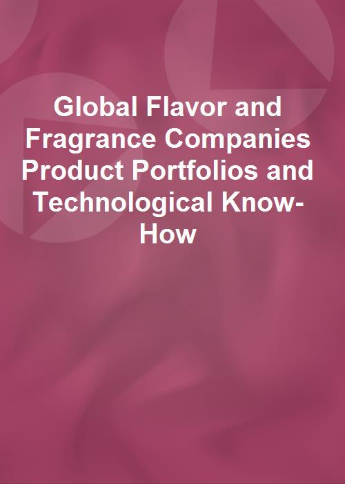 Global Flavor and Fragrance Companies Product Portfolios and Technological Know-How - Product Image