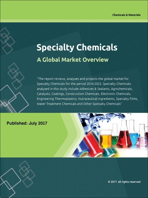 Specialty Chemicals - A Global Market Overview - Research and Markets