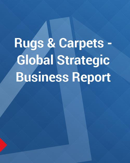 Rugs Carpets Global Strategic Business Report