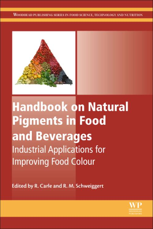 Handbook on Natural Pigments in Food and Beverages  Woodhead Publishing  Series in Food Science, Technology and Nutrition