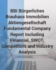 BBI Bürgerliches Brauhaus Immobilien Aktiengesellschaft Fundamental Company Report Including Financial, SWOT, Competitors and Industry Analysis - Product Image
