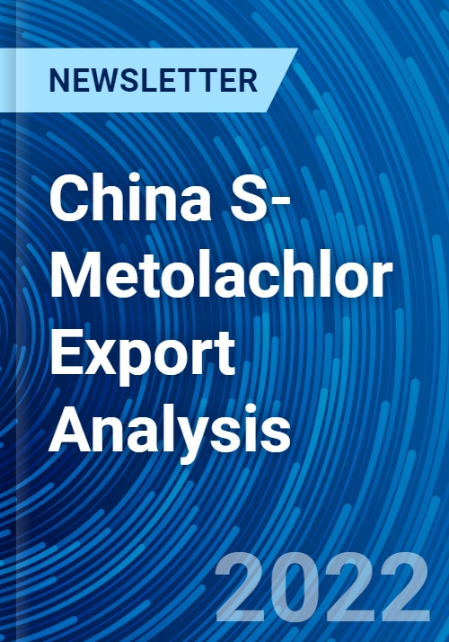 China S-Metolachlor Export Analysis - Research and Markets