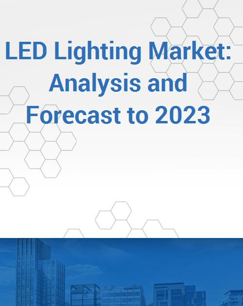 LED Lighting Market Analysis and Forecast to 2023 - Product Image  sc 1 st  Research and Markets & LED Lighting Market: Analysis and Forecast to 2023