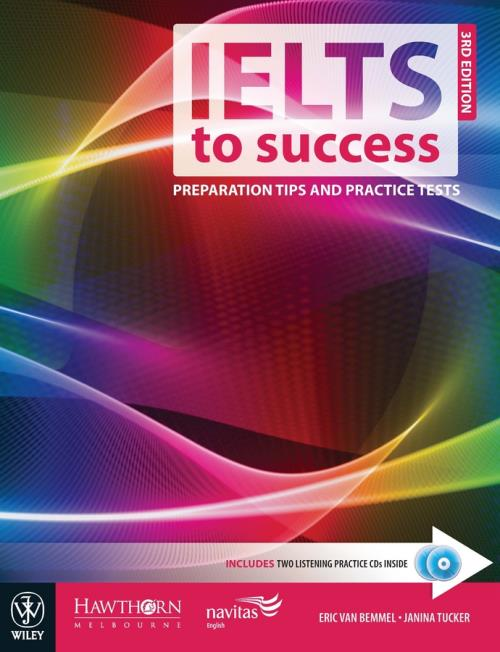 IELTS to Success  Preparation Tips and Practice Tests  3rd Edition