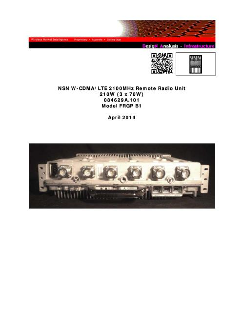 NSN W-CDMA/LTE 2100MHz Remote Radio Unit 210W (3 x 70W) 084629A 101 Model  FRGP B1