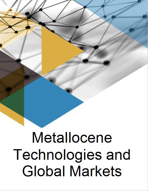 Metallocene Technologies and Global Markets - Research and Markets