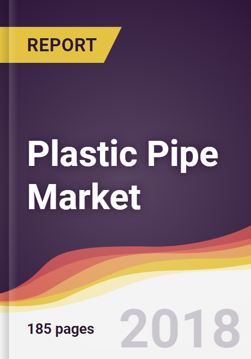 Plastic Pipe Market Report: Trends, Forecast and Competitive Analysis