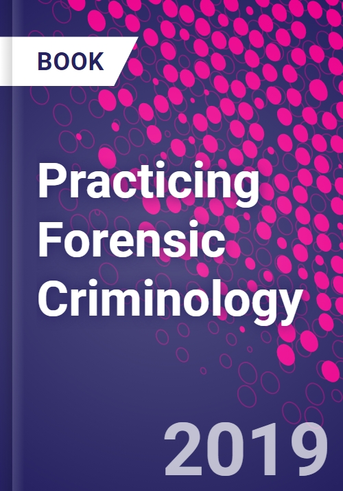 Practicing Forensic Criminology Research And Markets