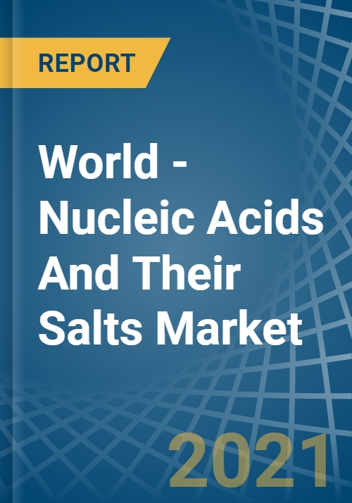 World - Nucleic Acids And Their Salts - Market Analysis, Forecast, Size,  Trends and Insights