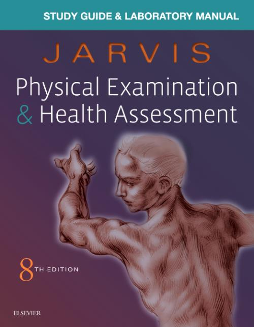 Laboratory Manual for Physical Examination & Health Assessment  Edition No   8