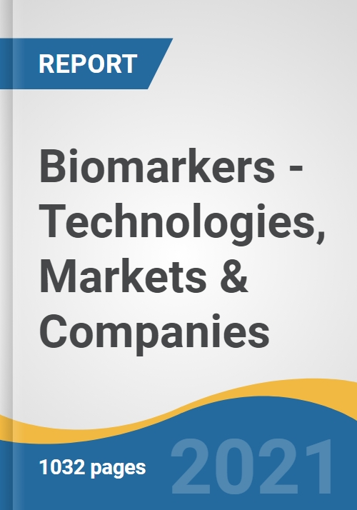 Biomarkers - Technologies, Markets & Companies - Research and Markets
