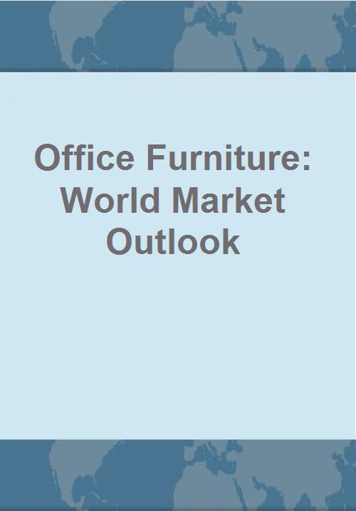 Office Furniture: World Market Outlook - Research and Markets