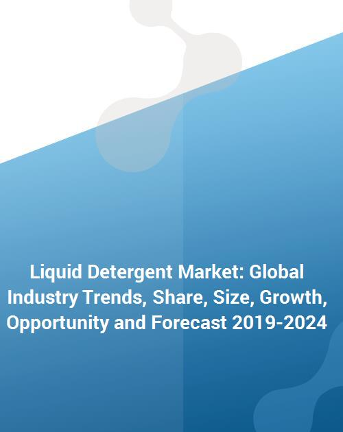 Liquid Detergent Market: Global Industry Trends, Share, Size, Growth,  Opportunity and Forecast 2019-2024