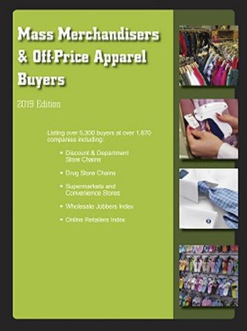 Directory: Mass Merchandisers & Off-Price Apparel Buyers 2019, 56th Edition