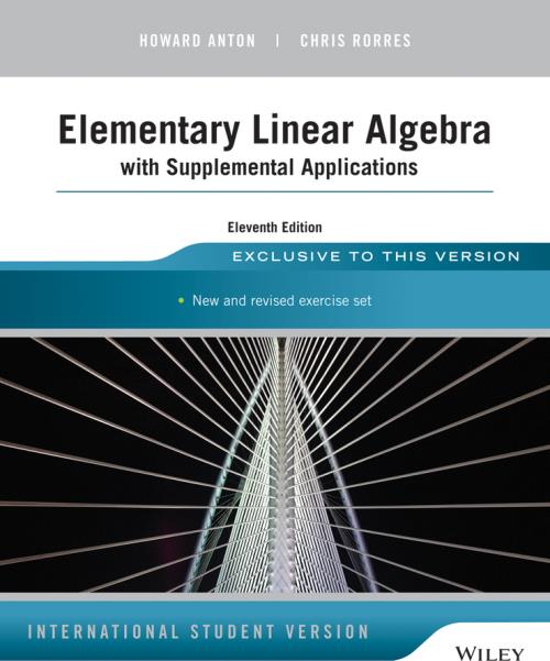 algebra linear elementary applications supplemental anton howard 11th edition international version solutions pdf chris wiley student isbn author paperback sons