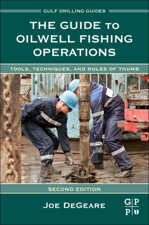 The guide to oilwell fishing operations ebook by joe p. Degeare.